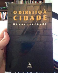 LEFEBVRE, Henri, Le Droit à la Ville.1967. Trad. Rubens Eduardo Frias. O direito à cidade. centauro: São Paulo, 2001.